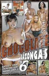 Chocolate Gazongas #6