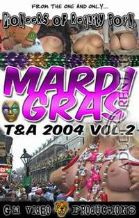Mardi Gras T&A 2004 Vol.2 | Adult Rental
