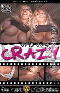Girls Gone Crazy | Adult Rental