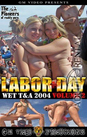 Labor Day Wet T&A 2004 Vol.2 Porn Video Art