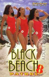 Black Beach Patrol 8 | Adult Rental