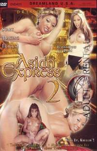 Asian Express 2 | Adult Rental