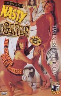 Nasty Girls | Adult Rental