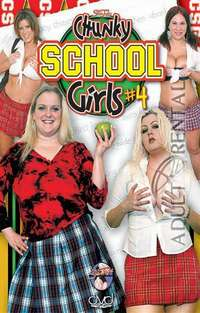 Chunky School Girls #4
