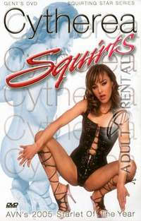 Cytherea Squirts | Adult Rental