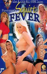 Squirt Fever | Adult Rental
