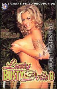 Lusty Busty Dolls 8 | Adult Rental