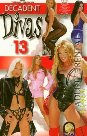Decadent Divas 13 Porn Video Art