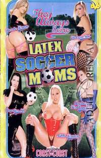 Latex Soccer Moms | Adult Rental