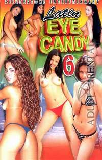 Latin Eye Candy 6 | Adult Rental