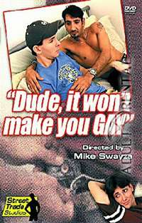 Dude, It Won't Make You Gay | Adult Rental