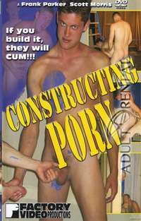 Constructing Porn | Adult Rental