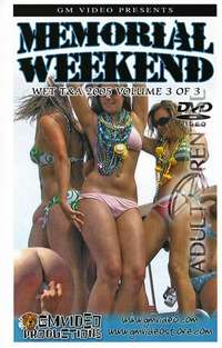 Memorial Weekend Wet T&A 2005 Volume 3 | Adult Rental