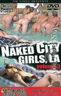 Naked City Girls, LA Volume 3 | Adult Rental
