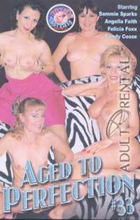 Aged To Perfection 33 | Adult Rental