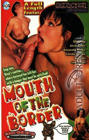 Mouth Of The Border Porn Video Art
