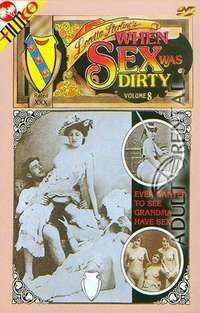 When Sex Was Dirty 8 | Adult Rental