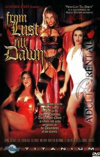From Lust Till Dawn | Adult Rental