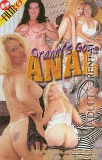 Grannys Gone Anal | Adult Rental