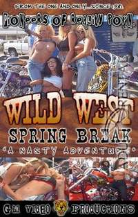 Wild West Spring Break:A Nasty Adventure | Adult Rental