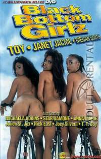 Black Bottom Girls | Adult Rental