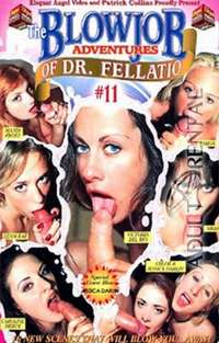 The Blowjob Adventures Of Dr.Fellatio 11 | Adult Rental