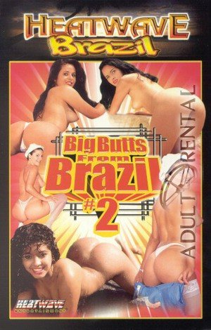 Big Butts From Brazil #2 Porn Video