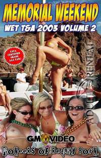Memorial Weekend Wet T&A 2003 Volume 2 | Adult Rental