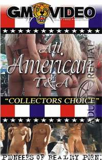 All American T&A: Collectors Choice | Adult Rental