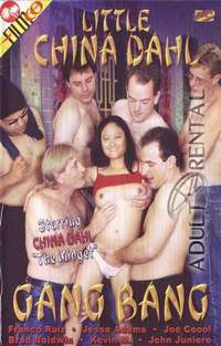 Little China Dahl Gang Bang | Adult Rental