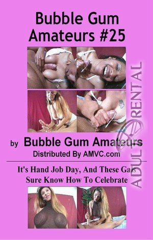 Bubble Gum Amateurs 25 Porn Video