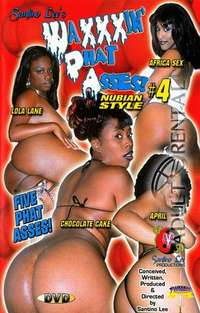 Waxxxin' Phat Asses 4 | Adult Rental