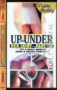 Up And Under Her Skirt 19 | Adult Rental