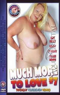 Much More To Love 7 | Adult Rental