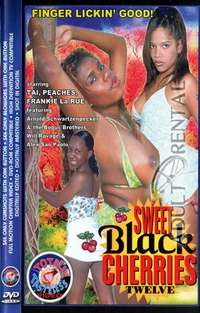 Sweet Black Cherries 12 | Adult Rental