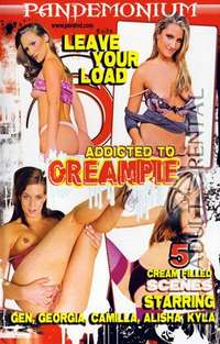 Addicted To Creampie | Adult Rental