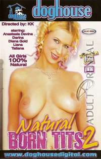 Natural Born Tits 2 | Adult Rental
