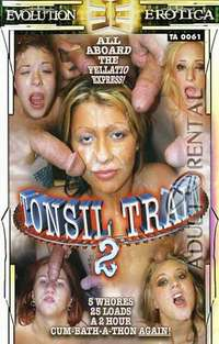 Tonsil Train 2 | Adult Rental