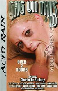 Gag on This 10 | Adult Rental