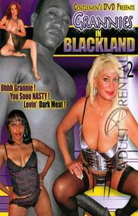 Grannies In Blackland 2 | Adult Rental