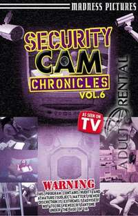 Security Cam Chronicles 6 | Adult Rental