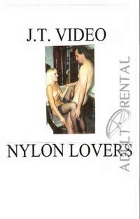 Nylon Lovers Part 2 | Adult Rental