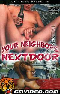 Your Neighbors Nextdoor | Adult Rental