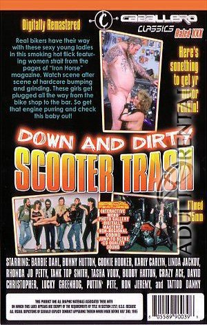 Down And Dirty Scooter Trash Porn Video Art
