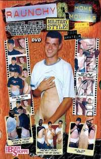 Raunchy Home Movies: Military Style 6 | Adult Rental