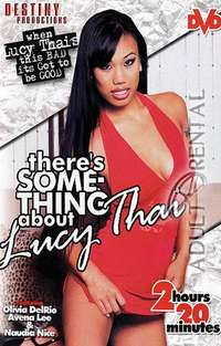 There's Something about Lucy Thai | Adult Rental