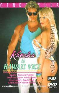 Kascha Is Hawaii Vice | Adult Rental