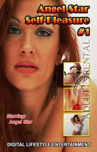 Angel Star: Self Pleasure 1 | Adult Rental