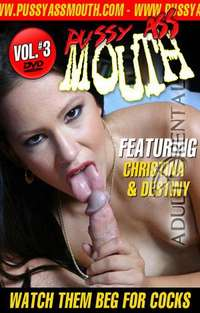 Pussy Ass Mouth 3 | Adult Rental
