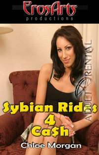 Sybian Rides 4 Cash: Chloe Morgan | Adult Rental